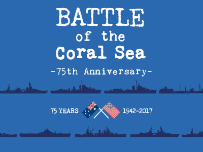 Battle of the Coral Sea 75th Commemoration