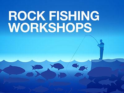 Rock Fishing Workshops