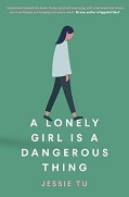 Cover of A Lonely Girls is a Dangerous Thing