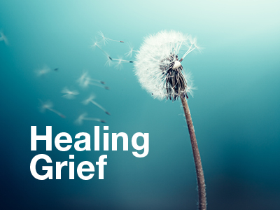Healing Grief & Loss during COVID-19