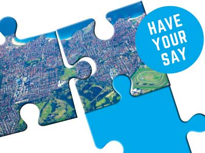 Visit our dedicated consultation website www.yoursayrandwick.com.au/future