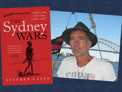 History Author Talk: The Sydney Wars by Stephen Gapps